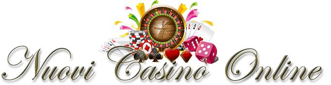 Nuovi Casino 2017