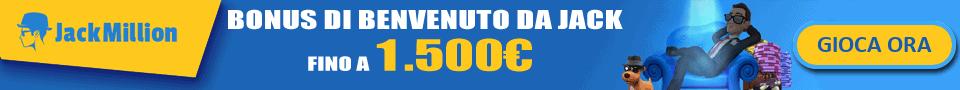 Bonus fino a €1500 per giocare su JackMillion Casinò.