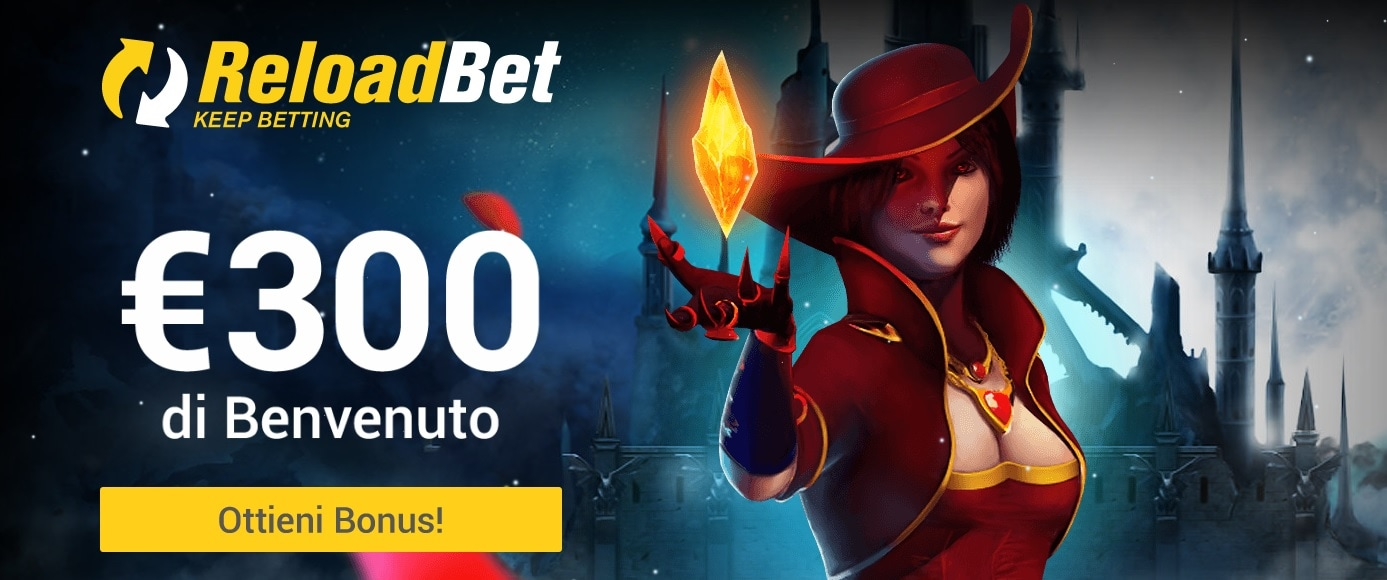 bonus scommesse casino reload bet