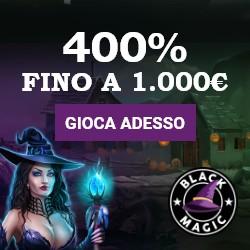 bonus benvenuto black magic casino